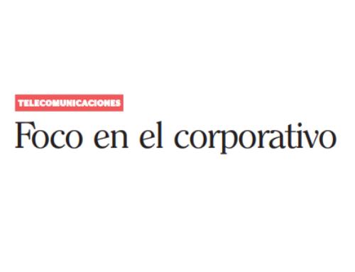 Foco en el corporativoSemana Económica