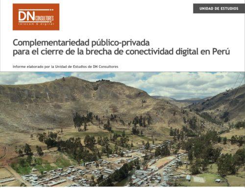Complementariedad público-privada para el cierre de la brecha de conectividad digital en PerúUnidad de Estudios