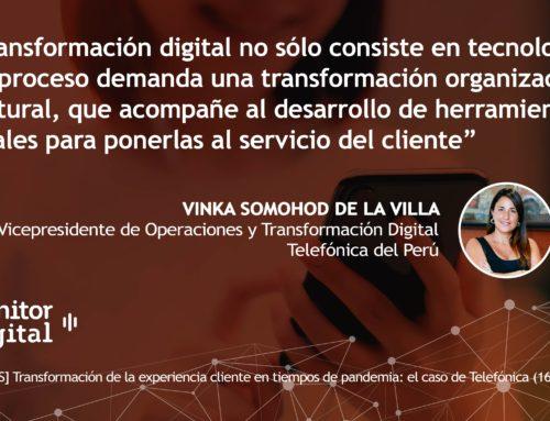 [EMPRESAS] Transformación de la experiencia cliente en tiempos de pandemia: el caso de TelefónicaMonitor Digital