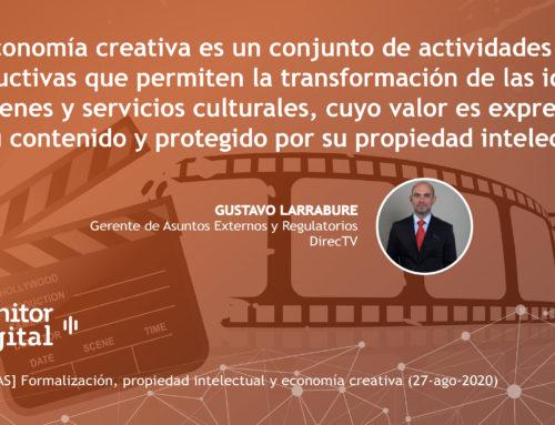 [EMPRESAS] Formalización, propiedad intelectual y economía creativaMonitor Digital
