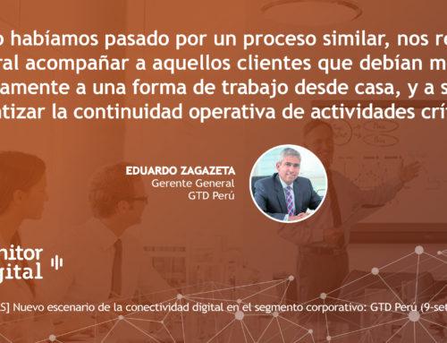 [EMPRESAS] Nuevo escenario de la conectividad digital en el segmento corporativo: GTD PerúMonitor Digital