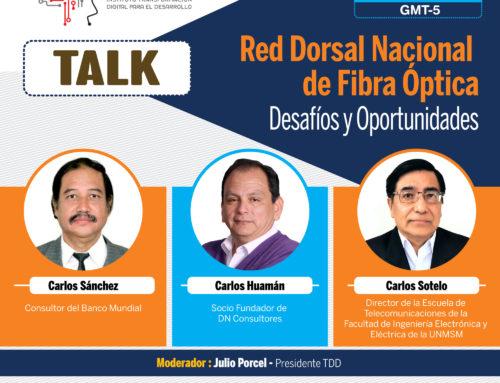 Red Dorsal Nacional de Fibra Óptica: Desafíos y oportunidades  7 de setiembre